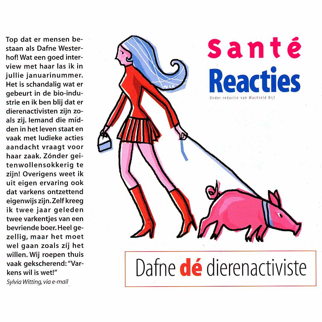 Reactie Santé 'Top dat er mensen bestaan als Dafne Westerhof!'